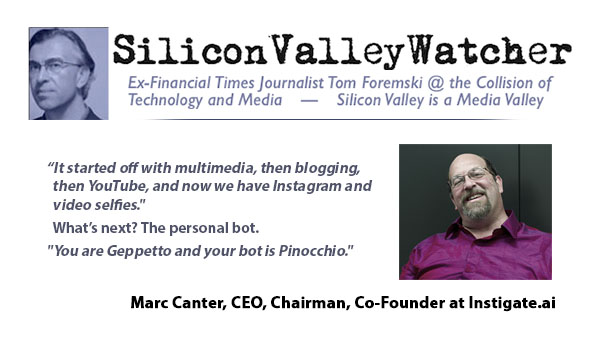 Silicon Valley Watcher: Wizard of the Modern Age, Marc Canter