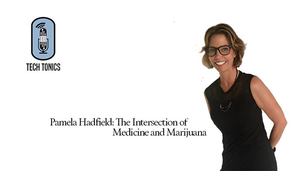 Tech Tonics: The Intersection of Medicine and Marijuana