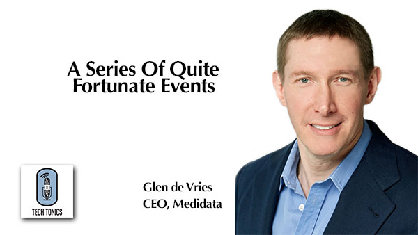 Tech Tonics: Glen de Vries – A Series Of Quite Fortunate Events