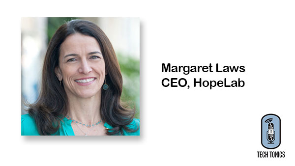 Tech Tonics: Margaret Laws, Where Non-Profit & For-Profit Healthcare Innovation Collide
